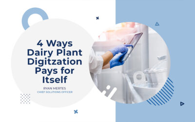 4 Ways Dairy Plant Digitization Pays for Itself